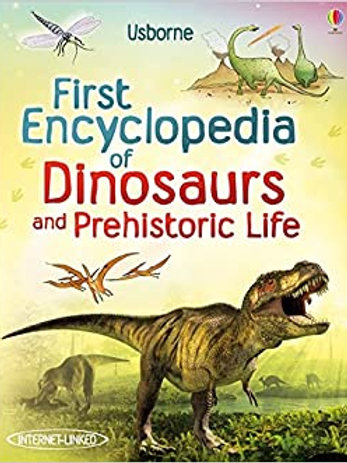 Usborne - First Encyclopedia of Dinosaurs and Prehistoric Life