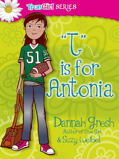 "Secret Keeper Girl Series - ""T"" is for Antonia"