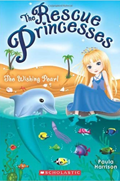 "The Rescue Princesses ""The Wishing Pearl"""