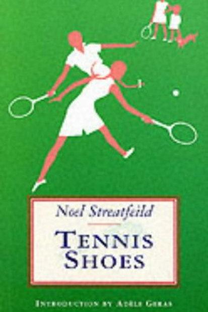 Noel Streatfeild - Tennis Shoes