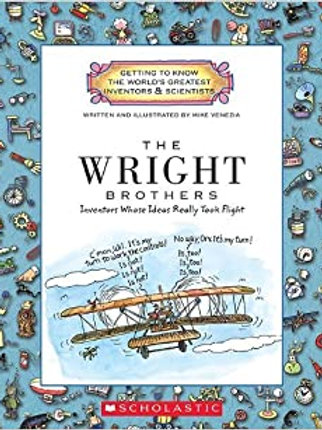 "The Wright Brothers ""Inventors Whose Ideas Really Took Flight"""