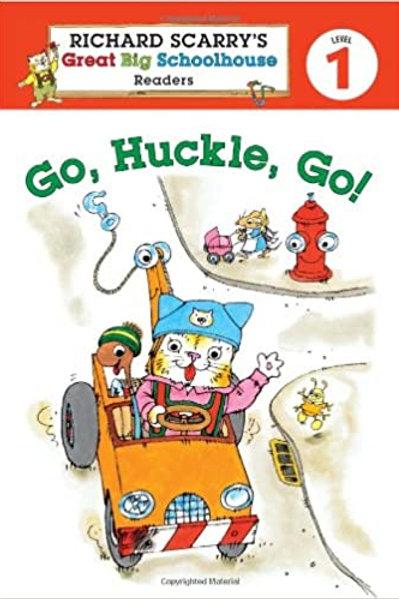 Richard scarry's Great Big Schoolhouse Readers - Go, Huckle, Go!