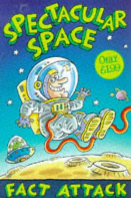 """Fact Attack """"Spectacular Space"""""""