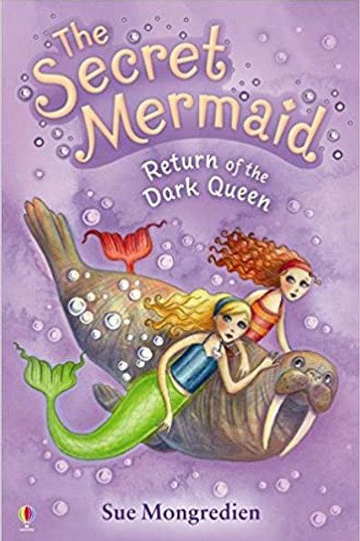 The Secret Mermaid - Return of the Dark Queen