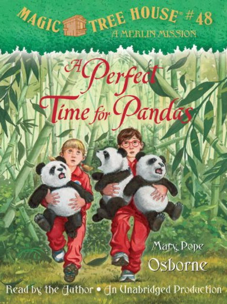 Magic Tree House (Merlin Mission) #48 - A Perfect Time for Pandas