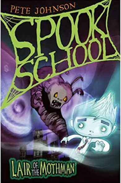 "Spook School ""Lair of the Mothman"""