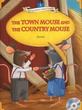 The Town Mouse and the Country Mouse (with CD)