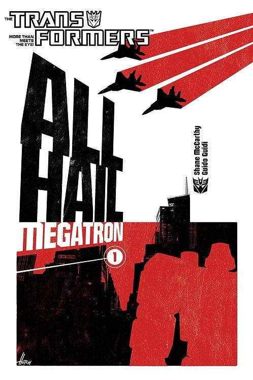The Transformers - All Hail Megatron 1