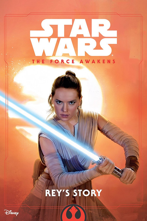 """Star Wars - The Force Awakens """"Rey's Story"""""""