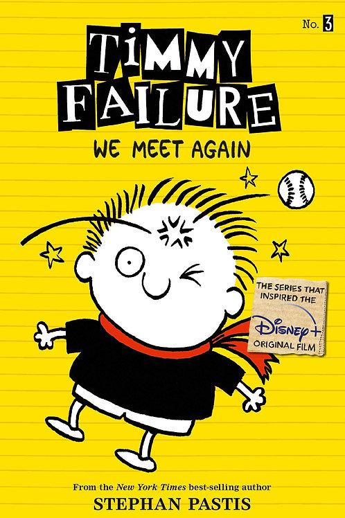 Timmy Failure - We Meet Again