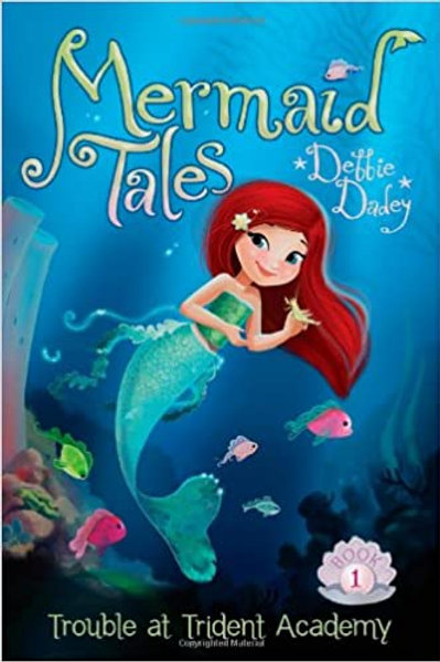 """Mermaid Tales """"Trouble at Trident Academy"""""""