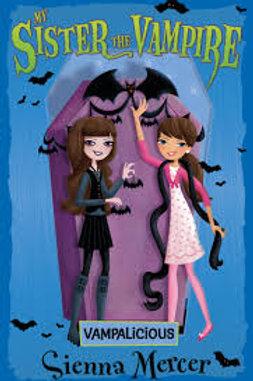 My Sister the Vampire - Vampalicious