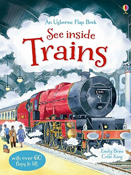 An Usborne Flap Book - See Inside Trains