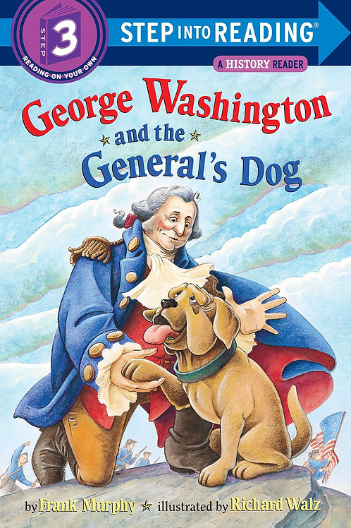 Step into Reading (Level 3) - George Washington and the General's Dog