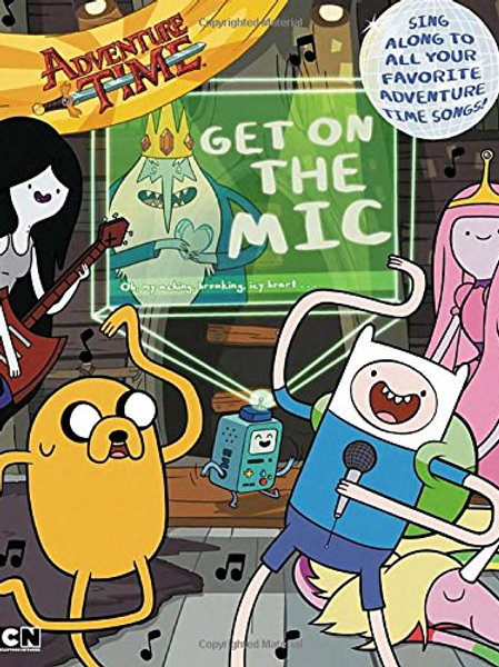 """Adventure Time """"Get on the Mic"""""""