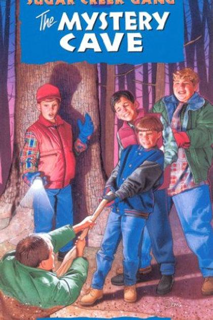 "Sugar Creek Gang ""The Mystery Cave"""