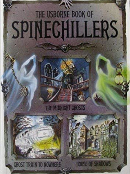 The Usborne Book of Spinechillers