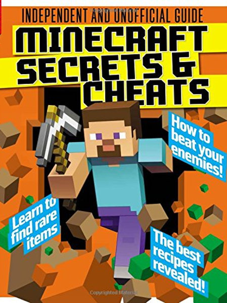 "Independent and Unofficial Guide - ""Minecraft Secrets & Cheats"""