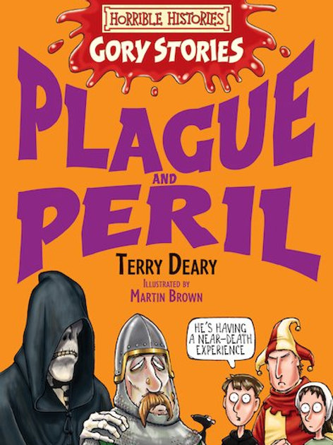 """Horrible Histories - Gory Stories """"Plague and Peril"""""""