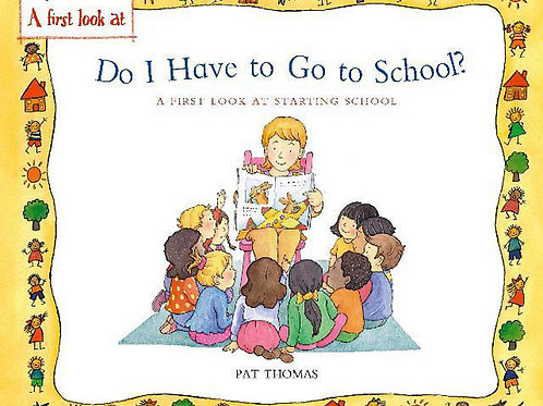 Do I Have to Go to School? A First Look at Starting School