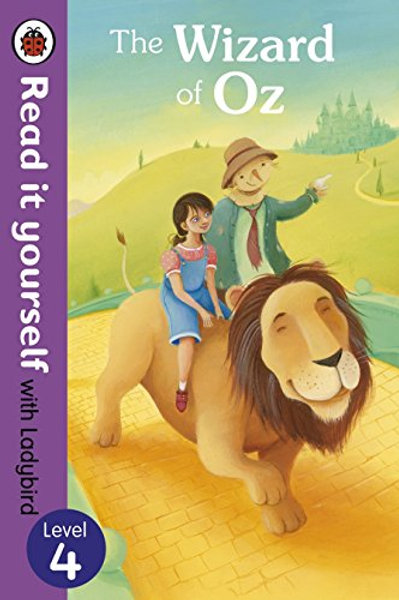 Read it Yourself (Level 4) - The Wizard of Oz