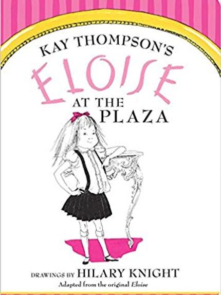 "Kay Thompson's ""Eloise at the Plaza"""