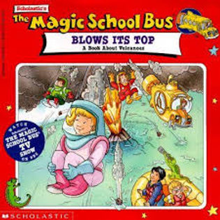 The Magic School Bus Blows Its Top
