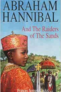 Abraham Hannibal and the Raiders of The Sands