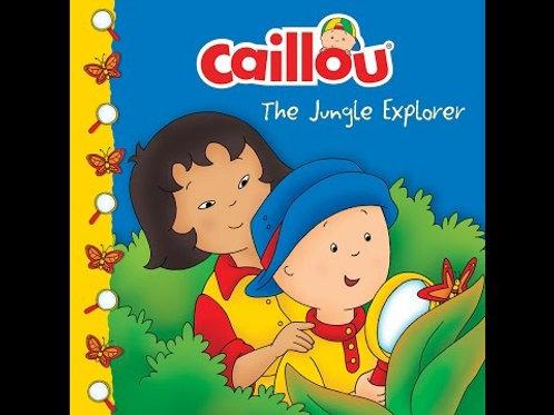Caillou The Jungle Explorer