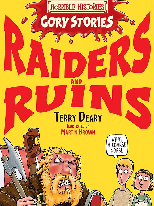 """Horrible Histories - Gory Stories """"Raiders and Ruins"""""""