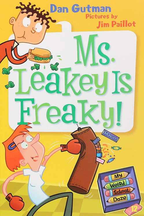 "My Weird School Daze - ""Ms. Leakey is Freaky!"""