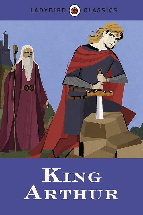 Ladybird Classics - King Arthur