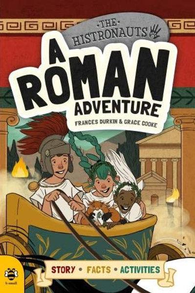 "The Histronauts ""A Roman Adventure"""