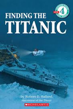 Finding the Titanic (Advanced Reader 4)
