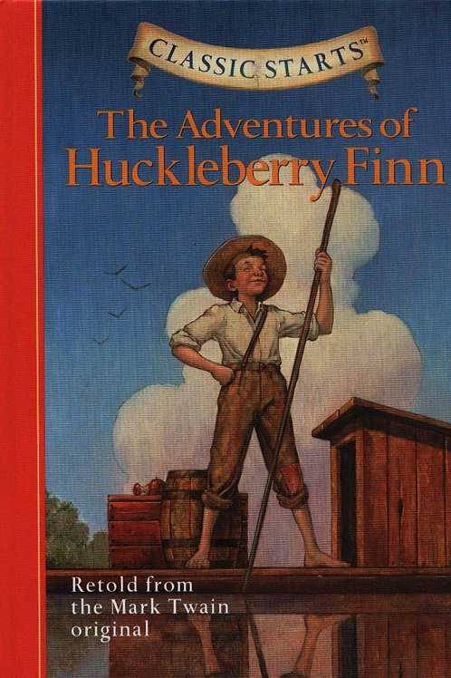 "Classic Starts ""The Adventures of Huckeberry Finn"""