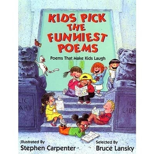 """Kids Pick the Funniest Poems """"Poems that Make Kids Laugh"""""""