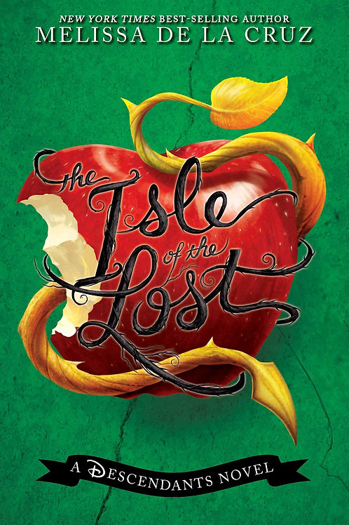 The Isle of the Lost (A Descendants Novel)