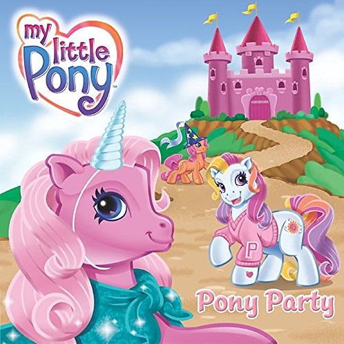 "My Little Pony ""Pony Party"""