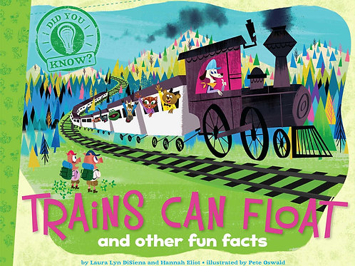 Did You Know? - Trains Can Float and other Fun Facts