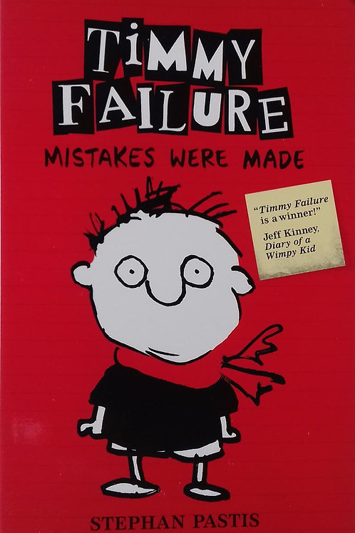 """Timmy Failure """"Mistakes Were Made"""""""