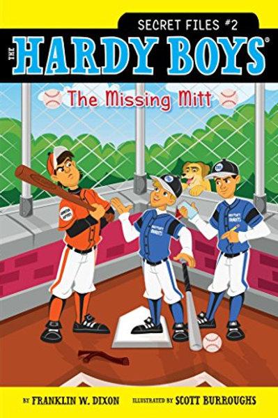 The Hardy Boys (Secret Files #2) - The Missing Mitt