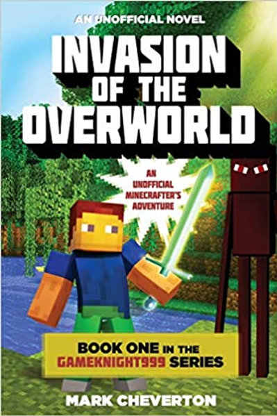 Invasion of the Overworld (Book 1)