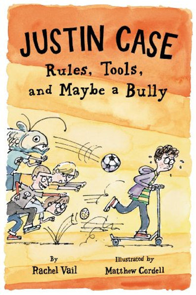 Justin Case - Rules , Tools, and Maybe a Bully