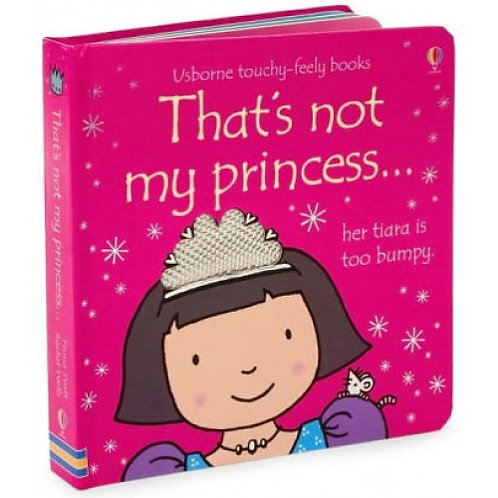 That's Not My Princess...(her tiara is too bumpy.)