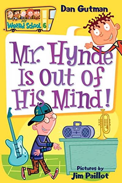 """My Weird School - """"Mr. Hynde is out of His Mind!"""""""
