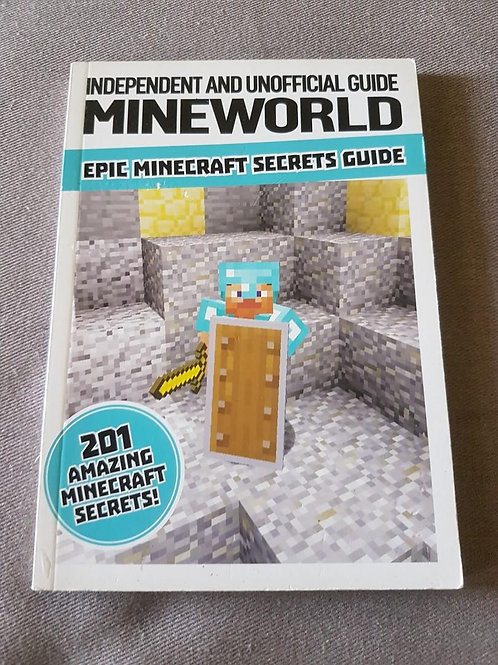 "Independent and Unofficial Guide - Mineworld ""Epic Minecraft Secrets Guide"""