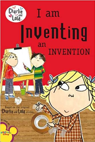 Charlie and Lola - I am Inventing an Invention