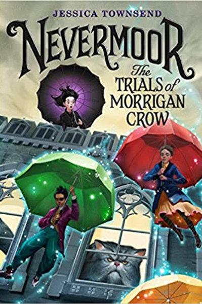 """Nevermoor """"The Trials of Morrigan Crow"""""""