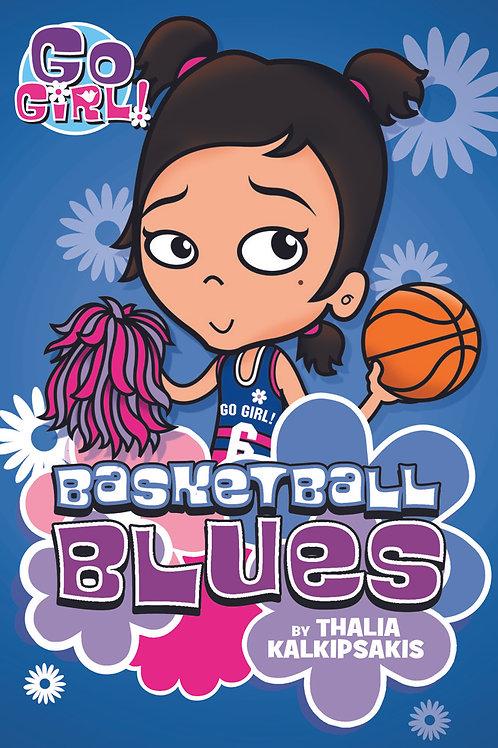 "Go Girl! - ""Basketball Blues"""