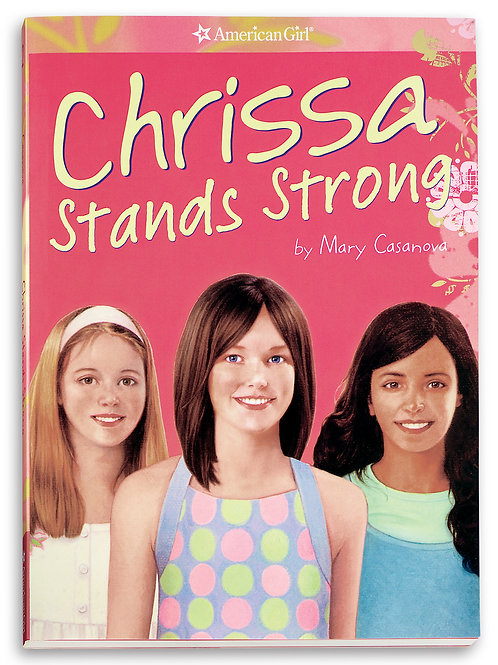 """American Girl - """"Chrissa Stands Strong"""""""